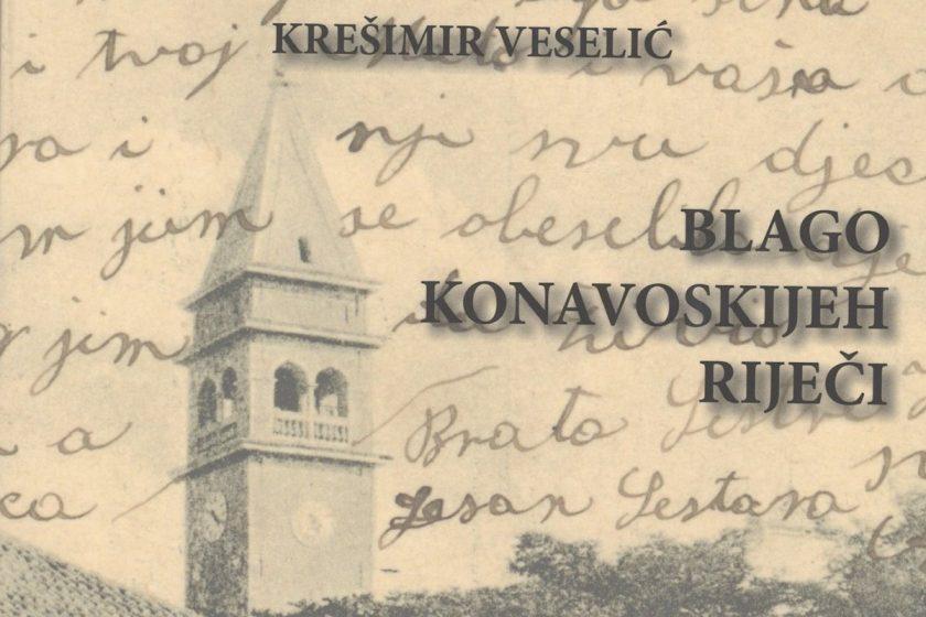 """NE PROPUSTITE Predstavljanje knjige """"Blago konavoskijeh riječi"""" autora Krešimira Veselića"""